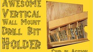Vertical Wall Mount Drill Bit Holder