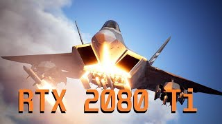 Ace Combat 7 Gameplay RTX 2080 Ti Max Settings 4K Performance