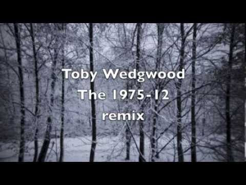 Toby Wedgwood - The 1975 - 12 (remix)