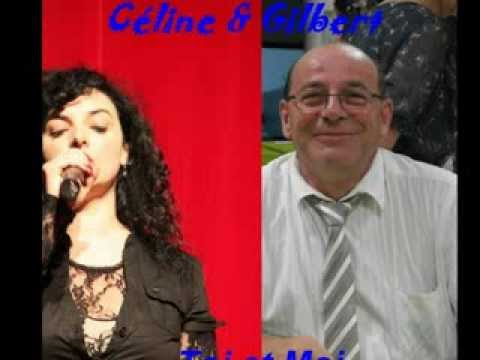 Toi et Moi Céline & Gilbert Radio Panach