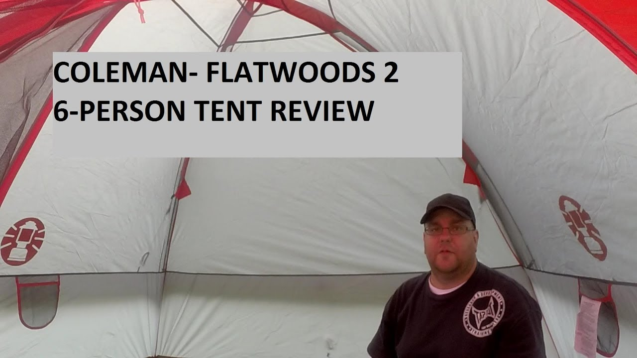 Coleman - Flatwoods 2 6-Person Tent Review  sc 1 st  YouTube & Coleman - Flatwoods 2 6-Person Tent Review - YouTube