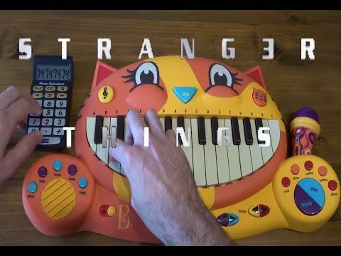 STRANGER THINGS THEME ON A CAT PIANO AND A DRUM CALCULATOR