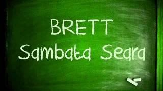 "Brett - Sâmbătă Seara (Mixtape ""IN MINTEA MEA"" )"
