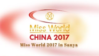 Live: Miss World 2017 in Sanya