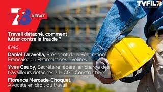 7/8 Le débat – Travail détaché, comment lutter contre la fraude ?