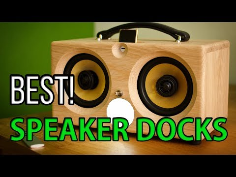 Best 5 Speaker Docks