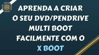 XBOOT - A maneira mais fácil De criar a sua ISO multi Windows