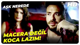 Aşk Nerede? - Bulacağım O Beyaz Atlı Prensi Bineceğim Üstüne   Türk Komedi Filmi