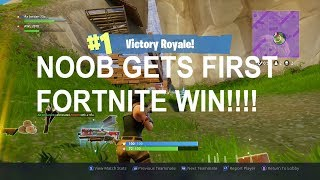 NOOB GETS FIRST FORTNITE WIN!!!