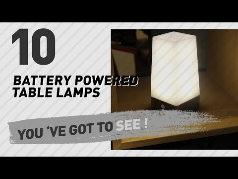 Battery Powered Table Lamps // New & Popular 2017