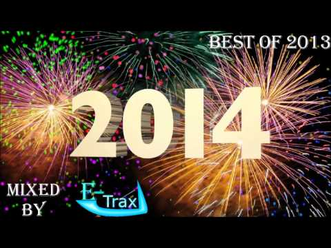 E-Trax - Techno 2014 Hands Up Special Megamix - BEST OF 2013 |[HQ]|New Year/Silvester Mix [150Min]
