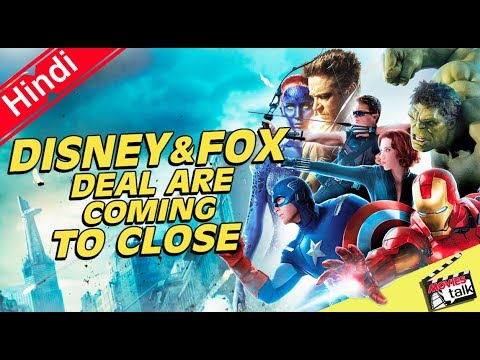 BREAKING NEWS Disney & FOX Deal Are Coming To Close [Explained In Hindi]