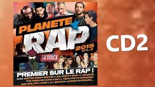 Compilation Skyrock PLANETE RAP 2015 Vol.2 : CD2