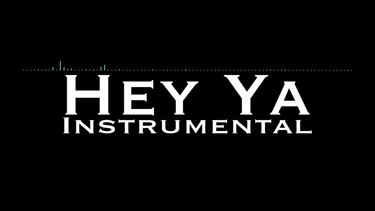 Hey Ya Instrumental - (EDEN version)