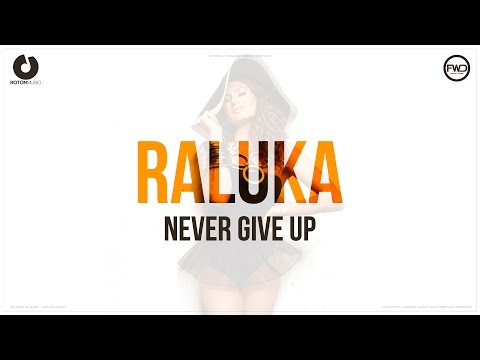 Raluka – Never Give Up (Lyric Video)