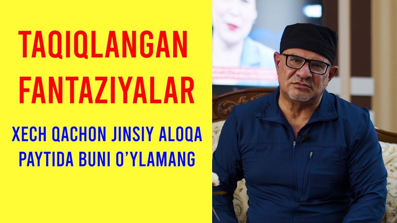 JINSIY ALOQA VA TAQIQLANGAN FANTAZIYALAR