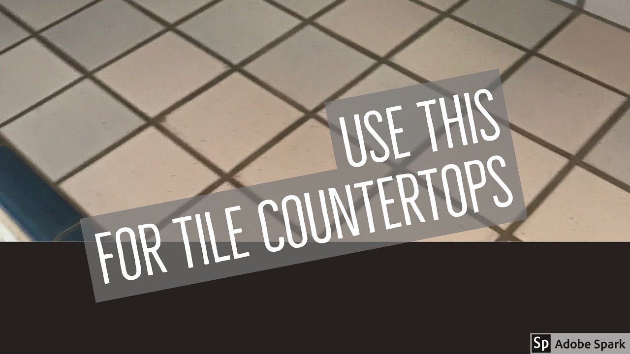 Best Way To Clean Tile Countertops