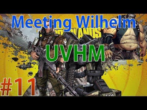 Meeting Wilhelm | Borderlands 2 | UVHM | Live Stream | South Africa