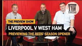Liverpool v West Ham | The Preview Show