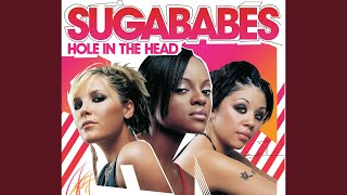 Provided to YouTube by Universal Music Group Who · Sugababes Hole I...