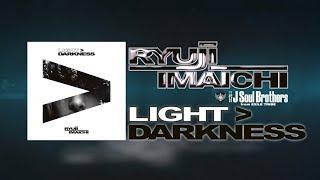 RYUJI IMAICHI / LIGHT>DARKNESS 全曲紹介