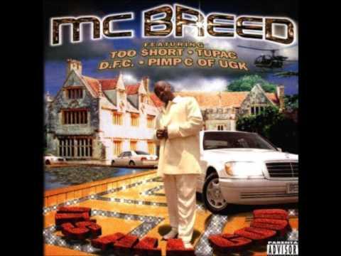 MC Breed - Gotta Get Mine (Remix) (featuring Tupac)