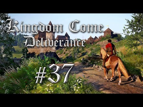 Let's Play Kingdom Come Deliverance #37 - Kingdom Come Deliverance Gameplay German