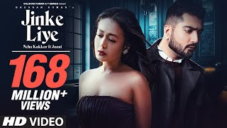 Jinke Liye (Official Video) | Neha Kakkar Feat. Jaani | B Praak | Arvindr Khaira | Bhushan Kumar