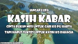 KASIH KABAR - ANDER BOYS ft. LAST GANK (Official Lyrics Video)