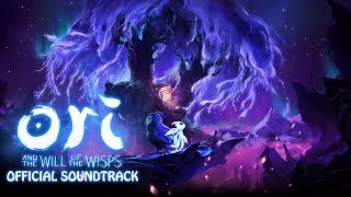 Ori and the Will of the Wisps - Official Complete Soundtrack Music | Deluxe Edition OST