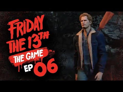 #6 Friday the 13th: The Game w/ TheKingNappy + Friends!