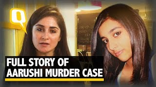 The Aarushi Murder Case: Conviction to Freedom, the Full Story   The Quint