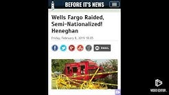 Wells Fargo raided! Semi-nationalised! Heneghan!
