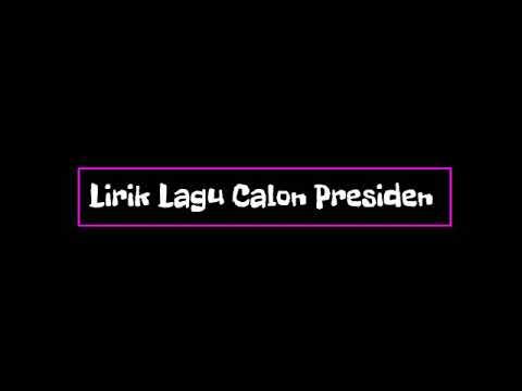 Free Download Radja - Calon Presiden Lyric ( Ost Calon Presiden Sctv) Mp3 dan Mp4