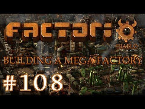 Factorio - Building a Mega Factory: Part 108 the live stream