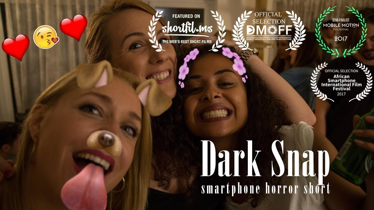"""Download """"Dark Snap"""" - Award-winning Smartphone Horror Short Movie"""