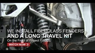 Project F-150 Prerunner Fenders & Front Suspension - FullDroopTV (Season 1, Episode 7)