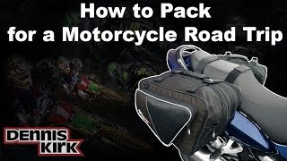 How To Pack for a Motorcycle Trip (Using just one set of saddlebags!)
