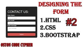 PHP TUTORIAL-  Designing The FORM  #2