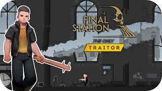 The Final Station: The Only Traitor DLC – 2. Ruined Station – Let