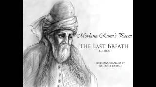 Rumi Poetry Last Breath ( English )
