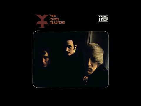 The Young Tradition - S/T (1966) (Full Album)