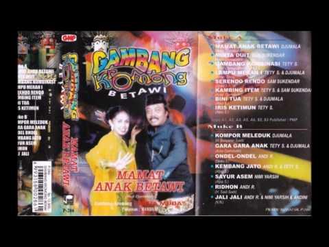 Mamat Anak Betawi / Djumala  (original Full)