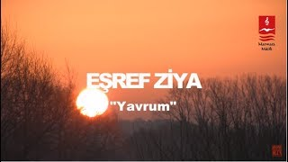 EÅŸref Ziya - Yavrum