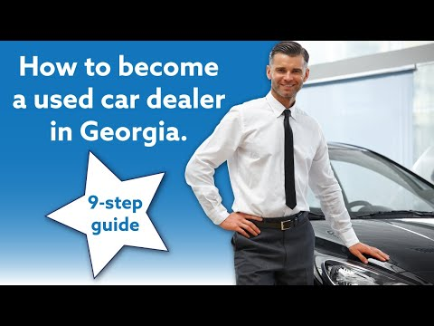 How To Get A Georgia Used Car Dealer License [9-step Guide]