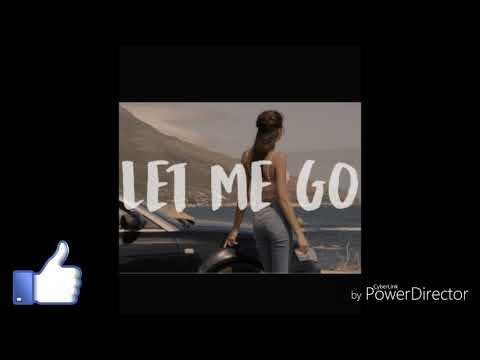 LET ME GO   NAKARAT MÜZİĞİ