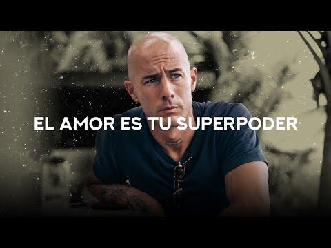 El amor es tu superpoder