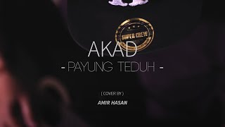 Video Akad - Payung Teduh cover by Amir Hasan download MP3, 3GP, MP4, WEBM, AVI, FLV Oktober 2017