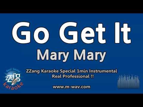 Mary Mary-Go Get It (1 Minute Instrumental) [ZZang KARAOKE]