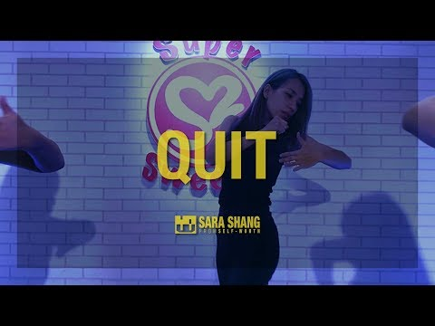 Cashmere Cat - Quit (ft. Ariana Grande) / Choreography by Sara Shang (SELF-WORTH)